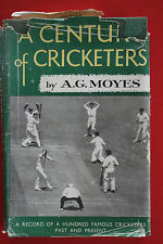 A CENTURY OF CRICKETERS by A.G. Moyes; 1st Ed. (Hardcover/DJ, 1950)