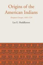 LLILAS Latin American Monograph: Origins of the American Indians : European...