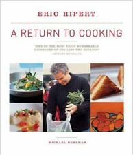 A Return to Cooking by Ruhlman, Michael, Ripert, Eric