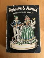 Christopher Morley - Rudolph & Amina 1st Edition - John Day 1930