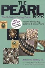 The Pearl Book, 3rd Edition: The Definitive Buying Guide: How to Select, Buy