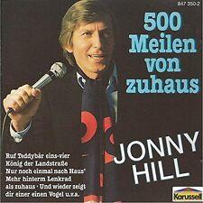 Jonny Hill 500 Meilen von zuhaus (compilation, 14 tracks, 1975-88, Karuss.. [CD]