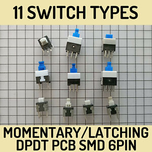 11 Types, DPDT Self Latching Locking Momentary Push Button PCB SMD Switch 6 Pin