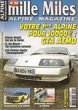 MILLE MILES 90 ALPINE V6 GT, ALPINE M63 M64 A220 A440 A441 ALPINE A310 1600 VE