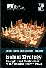 Isolani Strategy. Strengths and Weaknesses of the Isolated... NEW CHESS BOOK