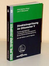 Direkteinspritzung im Ottomotor V. Forschungsergebnisse u. aktueller Entw.-Stand