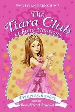 Tiara Club at Ruby Mansions 2: Princess Jessica and the Best-Friend Bracelet, T