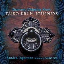 Sandra Ingerman - Shamanic Visioning Music: Taiko Drum Journeys [New CD]