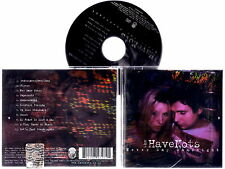 THE HAVE NOTS - Never Say Goodnight 2005 CD Nuovo