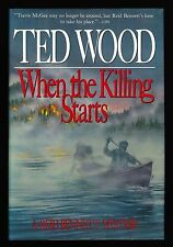 Ted Wood, When the Killing Starts, Scribners, 1989 - 1st / 1st