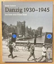Danzig 1930-1945 Das Ende einer Freien Stadt Geschichte Bilder Fotos 3. Buch NEU