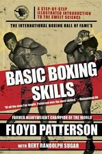 The International Boxing Hall of Fame's Basic Boxing Skills : A Step-by-Step...
