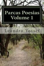 Parcas Poesias: Parcas Poesias Volume I : Edição Especial by Leandro Yossef...