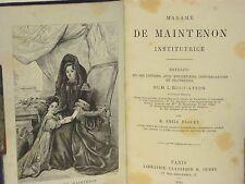 MADAME DE MAINTENON INSTITUTRICE - SUR L'ÉDUCATION - ÉMILE FAGUET 1885 LOUIS XIV