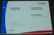 Riscaldatori ad aria  Webasto Air Top 2000 S Luftvärmeaggregat Instruzioni 2004