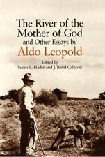 The River of the Mother of God: And Other Essays by Aldo Leopold (Paperback or S