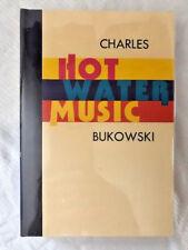SIGNED LIMITED  BUKOWSKI HOT WATER MUSIC  1/350 SIGNED FINE