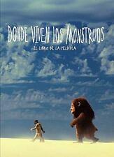 Donde viven los monstruos: El libro de la película (Spanish Edition) by Bersche