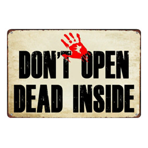DON'T OPEN DEAD INSIDE Vintage Retro Tin Sign Wall Decor Metal Plaque Man Cave