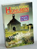 WOLFGANG HOHLBEIN - Der Widersacher - Roman