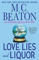 Agatha Raisin Mysteries: Love, Lies and Liquor 17 by M. C. Beaton (2006,...