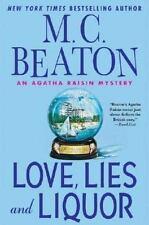 NEW - Love, Lies and Liquor (An Agatha Raisin Mystery) by Beaton, M. C.