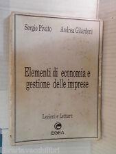 ELEMENTI DI ECONOMIA E GESTIONE DELLE IMPRESE Sergio Pivato Andrea Gilardoni di