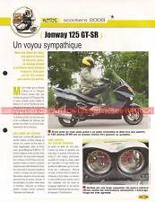 JONWAY 125 GT-SR 2009 Scooter Joe Bar Team Fiche Moto #004070