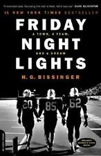 Friday Night Lights: A Town, A Team, And A Dream by Bissinger, H.G.