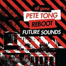 ALL GONE-PETE TONG REBOOT FUTURE SOUNDS (FRANK B/JUSTIN MARTIN/+)  2 CD  NEW