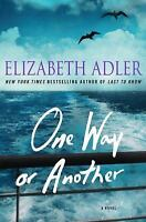 One Way or Another: A Novel by Adler, Elizabeth