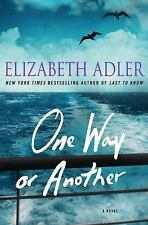 One Way or Another Mystery Book by Elizabeth Adler (2015, Hardback Dustcover