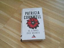 IL LIBRO DEI MORTI - P.CORNWELL - MONDADORI 2009  - (170)