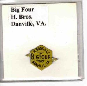 Tobacco Tag H. Bros. Danville, VA. Big Four