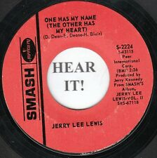 Jerry Lee Lewis C&W 45 (Smash 2224) One Has My Name/I Can't Stop Loving You  VG+