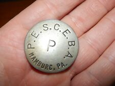 ANTIQUE HAMBURG PENNSYLVANIA ELECTRIC STEEL CO EMPLOYEE BADGE FOUNDRY