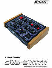 S-CAT/ORAM DUB-SYNTH (Analogue Trigger Synth) Variable waveforms. Dub-Siren XL.