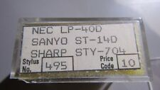 Replacement STYLUS Needle No 495 for NEC LP40D SANYO ST-14D Sharp STY704 - NOS