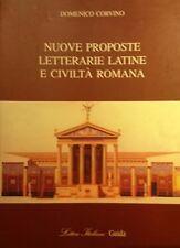 DOMENICO CORVINO NUOVE PROPOSTE LETTERARIE LATINE E CIVILTà ROMANA GUIDA 2004