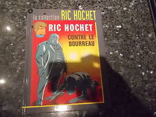 belle reedition ric hochet la collection contre le bourreau