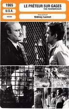 FICHE CINEMA : LE PRETEUR SUR GAGES Steiger,Fitzgerald,Lumet 1965 The Pawnbroker