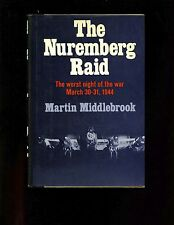 mac- The Nuremberg Raid , Worst Night of the War March 30, 31, 1944 HB/dj VG