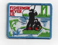 """EXCELLENT """"FISHERMAN NEVER LIE """"  IRON ON  PATCH BUY 2 WE SEND THREE"""