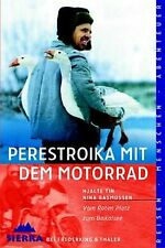 Perestroika mit dem Motorrad von Hjalte Tin, Nina... | Buch | Zustand akzeptabel