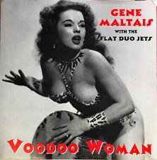 """GENE MALTAIS & FLAT DUO JETS Voodoo Woman 7"""" Near Mint 7"""" Dex Romweber benny joy"""