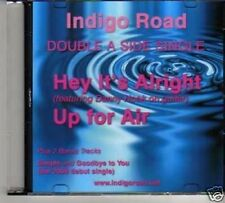 (65M) Indigo Road, Hey It's Alright / Up For Air- DJ CD