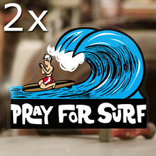 2x Stück Pray for Surf Aufkleber Sticker Autocollante Pegatina Hawaii Surf