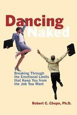 Dancing Naked : Breaking Through the Emotional Limits Chope 2000 Paperback NEW