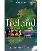 A Brief History of Ireland, Richard Killeen, New, Book