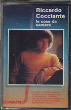 """RICCARDO COCCIANTE """" LE COSE DA CANTARE """" MC MUSICASSETTA  SIGILLATA  K7 CK74434"""